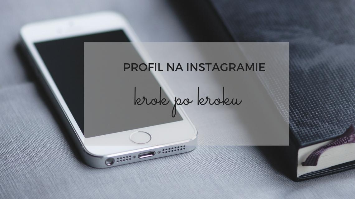 profil-na-instagramie-krok-po-kroku-1