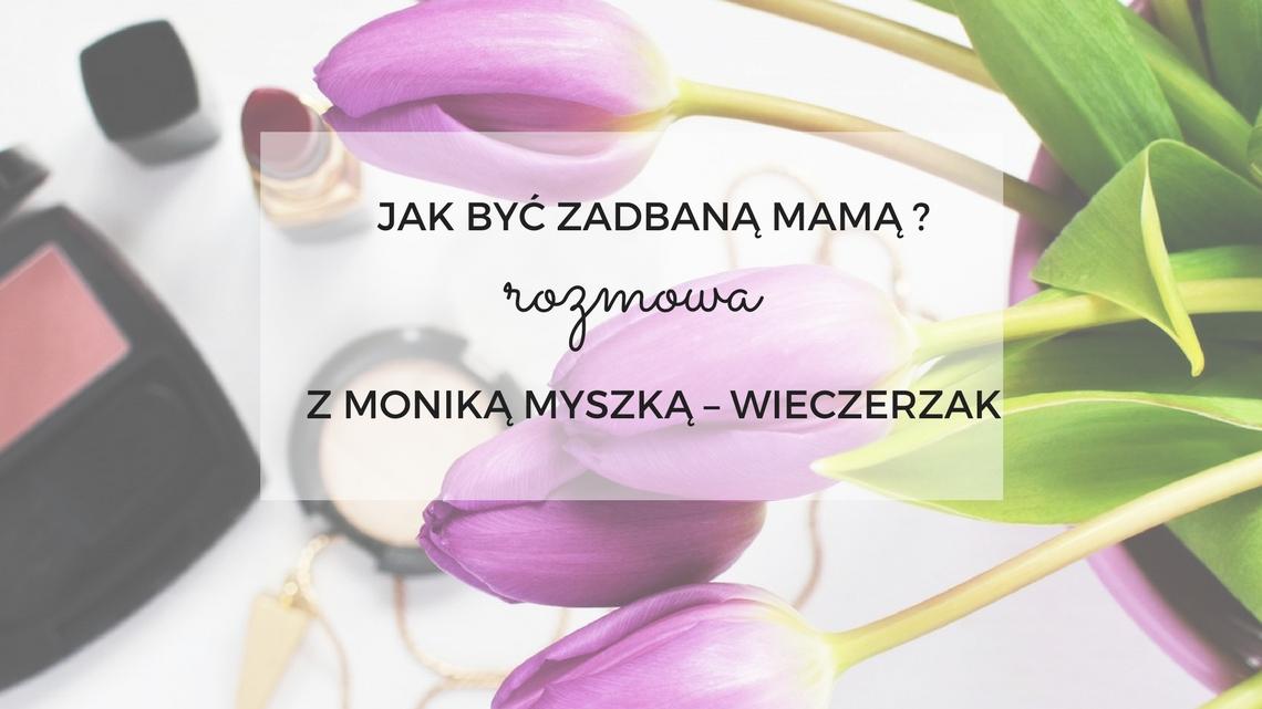 jak-byc-zadbana-mama