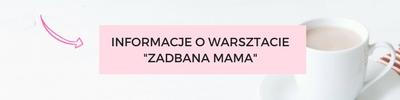 warsztat-zadbana-mama