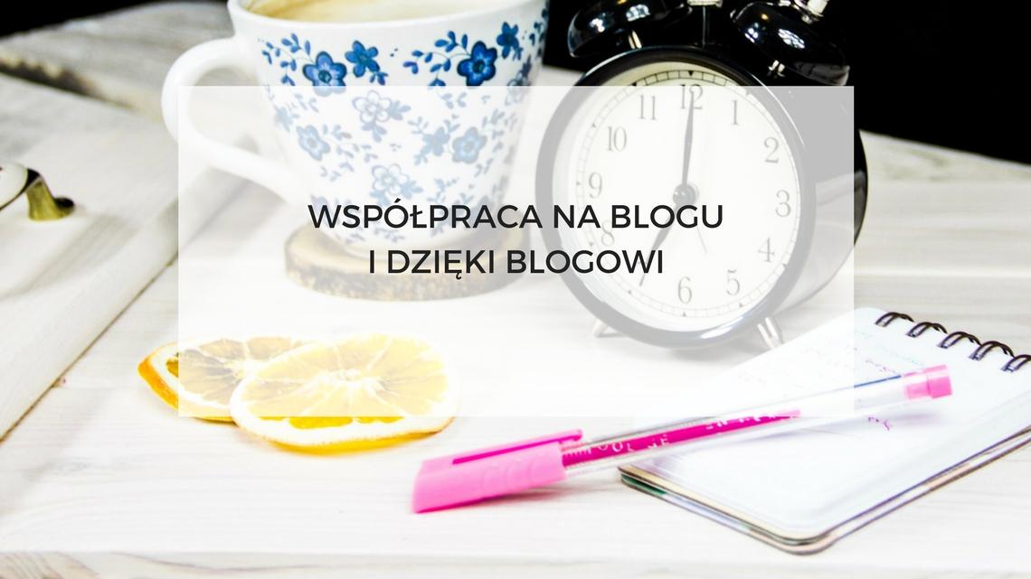 wspolpraca-na-blogu-dzieki-blogowi