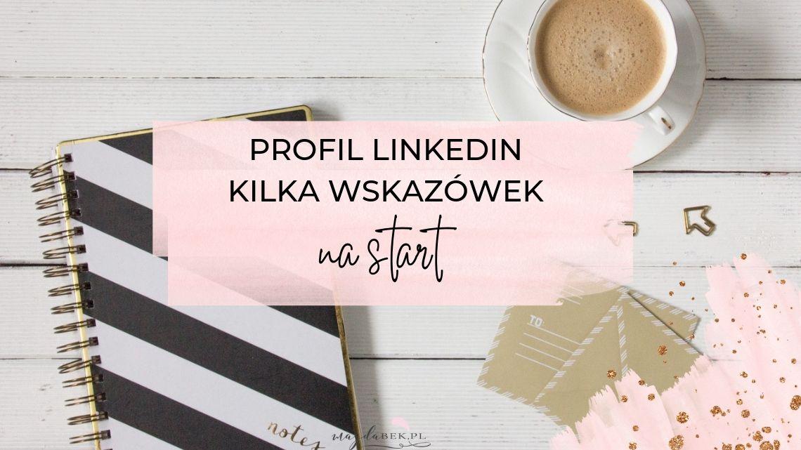 linkedin-profil-kilka-wskazowek