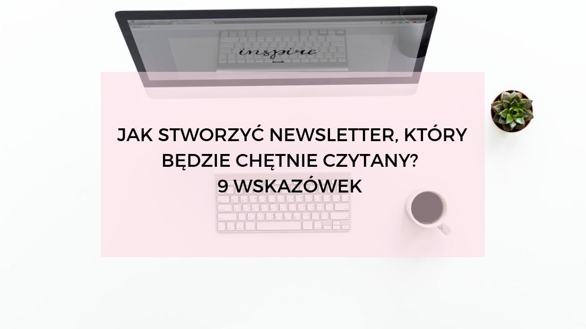 jak-stworzyc-newsletter-chetnie-czytany
