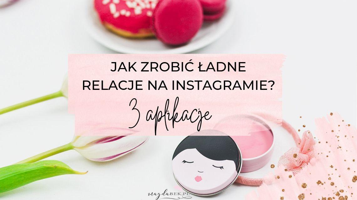 jak-zrobic-ladne-relacje-na-instagramie-3-aplikacje-instastory