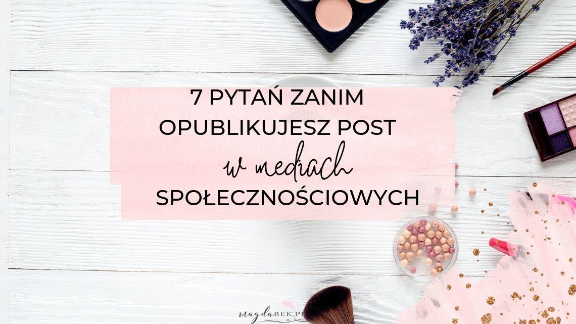 7pytan-publikacja-posta-social-media