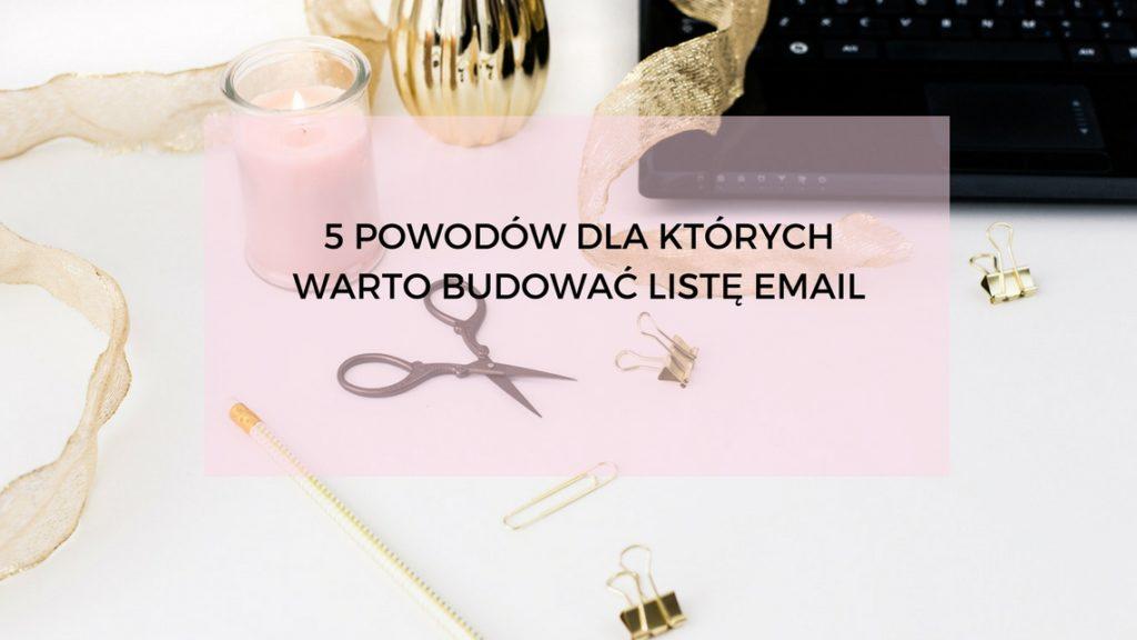 5-powodow-dla-ktorych-warto-budowac-liste-email